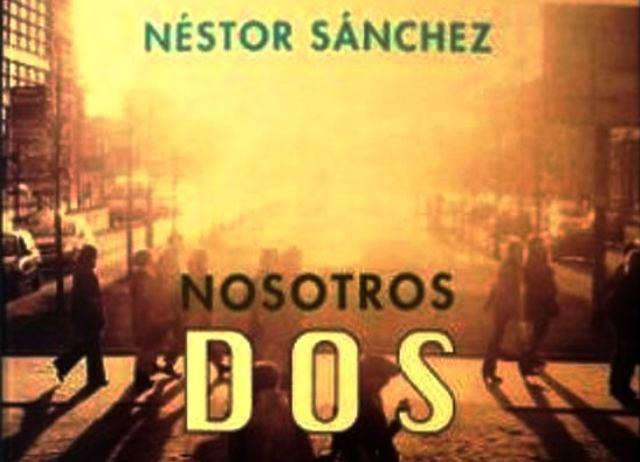 edición en Mansalva editorial de 'Nosotros dos', de Néstor Sánchez.